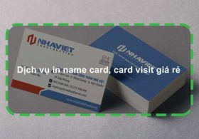 Dịch vụ in name card, card visit giá rẻ